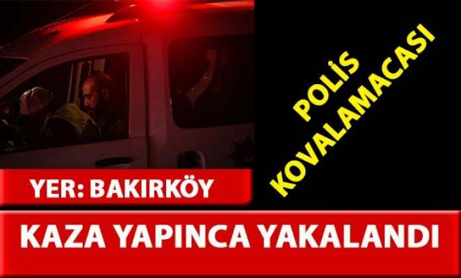 Bakırköy'de polisten kaçan alkollü sürücü kaza yapınca yakalandı
