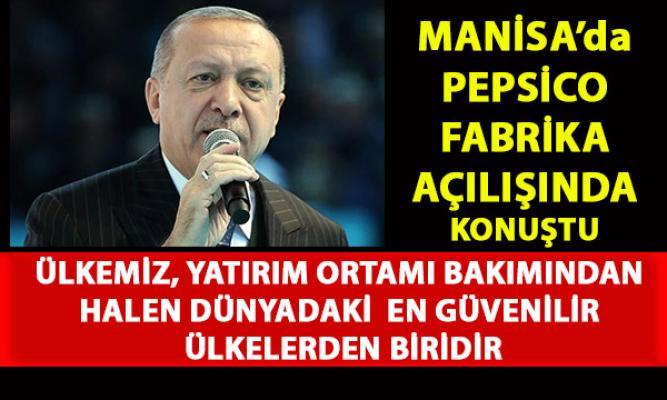 Cumhurbaşkanı Erdoğan Manisa'da Pepsico fabrika açılışında konuştu