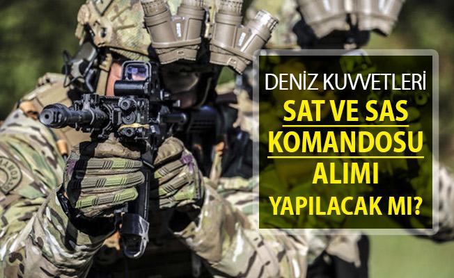 Deniz Kuvvetleri Komutanlığı (DKK) SAS ve SAT Komandosu Alımı Yapılacak Mı?