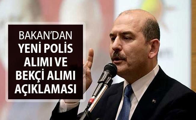 İçişleri Bakanı Süleyman Soylu'dan Bekçi ve Polis Alımı Açıklaması Geldi