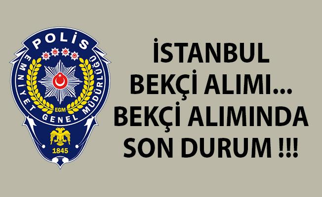 İstanbul Bekçi Alımı Başvuru Ekranı! İstanbul Bekçi Alımı! Bekçi Alımında Son Durum!