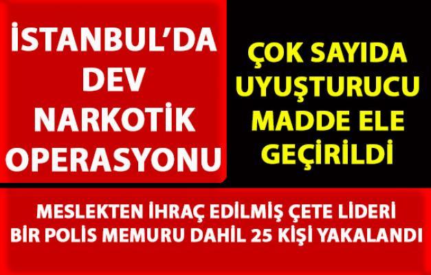 İstanbul Fatih'te dev narkotik operasyonu