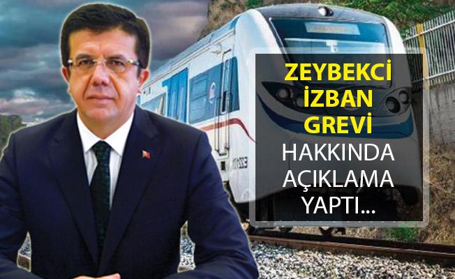 İZBAN Grevi Hakkında Zeybekci'den Açıklama Geldi!