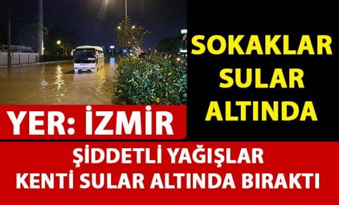 İzmir'de şiddetli yağışlar bir çok yerde su baskınlarına sebep oldu