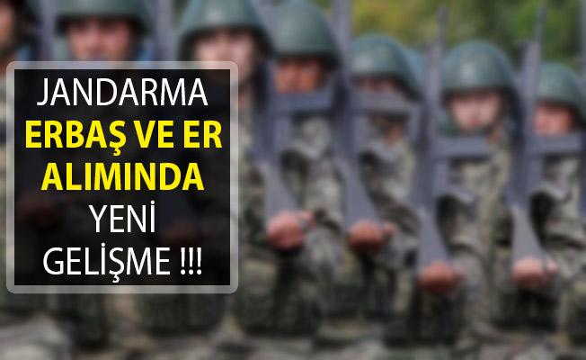 Jandarma Erbaş ve Er Alımında Yeni Gelişme! Jandarma Er ve Erbaş Alımında Son Durum