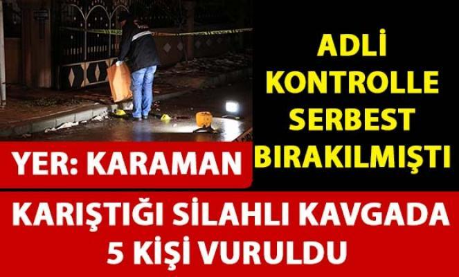 Karaman'da silahlı çatışma! 5 kişi vuruldu