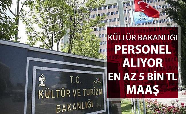 Kültür Bakanlığı Memur Alımı Yapıyor ! En Az 5 Bin TL Maaş Verilecek !