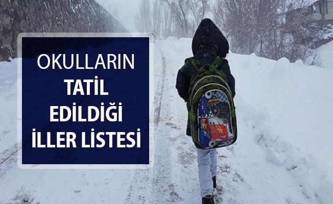 Okulların Tatil Edildiği İller Listesi !