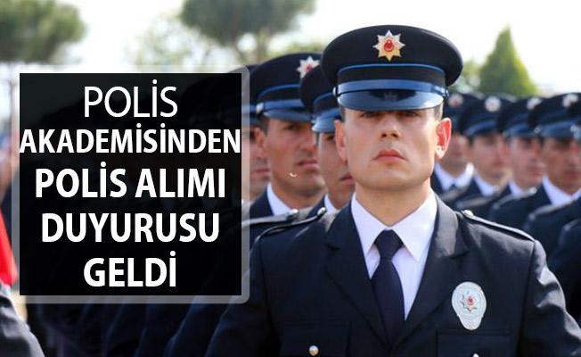 Polis Akademisi Başkanlığından Polis Alımı Duyurusu