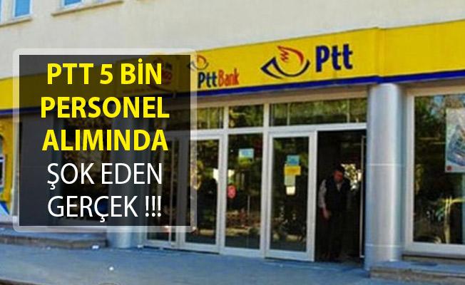 PTT 5 Bin Personel Alımında Şok Eden Gerçek!