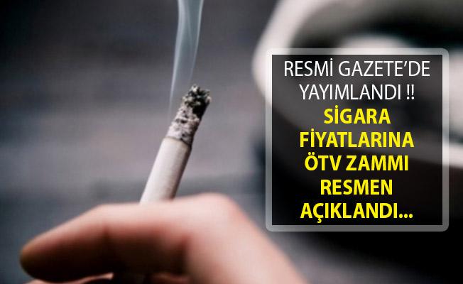 Resmi Gazete'de Yayımlandı! Sigara Fiyatlarına ÖTV Zammı Resmen Açıklandı