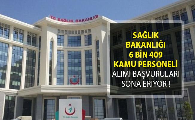 Sağlık Bakanlığı 6 Bin 409 Kamu Personeli Alımı Başvuruları Sona Eriyor!