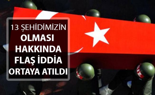 Şırnak'ta 13 Askerimiz Şehit Olmuştu ! Gündemi Sarsacak İddia Ortaya Çıktı