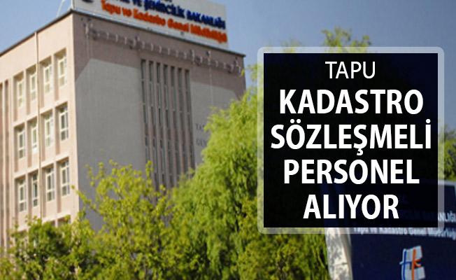 Tapu Kadastro Genel Müdürlüğü Sözleşmeli Kamu Personeli Alımı Yapıyor