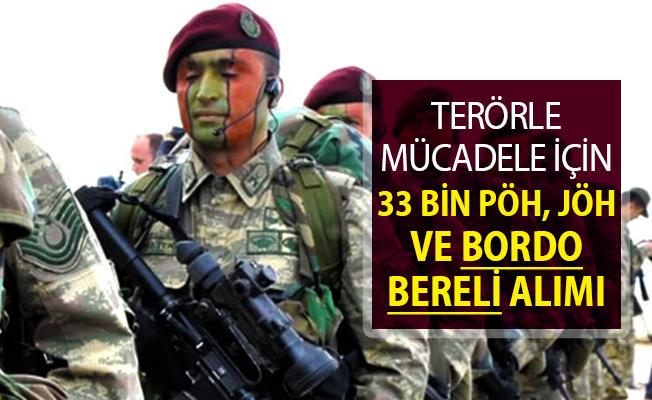 Terörle Mücadele Kapsamında 33 Bin Asker ve Polis Alımı Yapılacak ! PÖH, Bordo Bereli ve JÖH Alımı