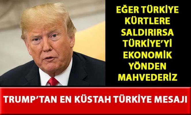 Trump, PKK/PYD üzerinden Türkiye'yi tehtit etti