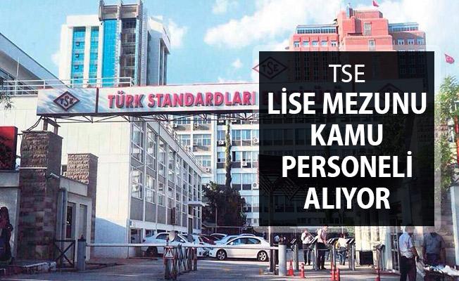 TSE Lise Mezunu Kamu Personeli Alımı Yapıyor !