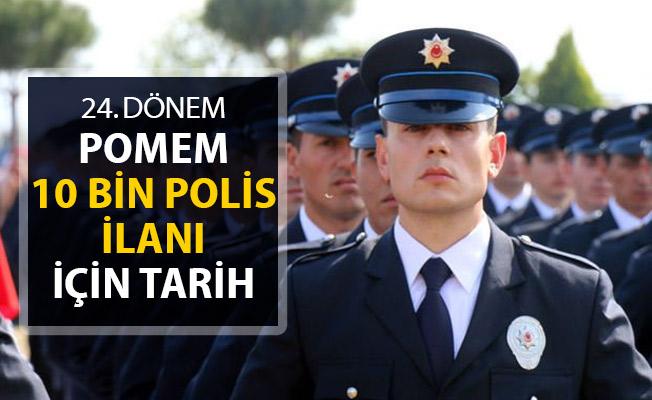 24. Dönem POMEM İle 10 Bin Polis Alınacak ! İşte O Tarih