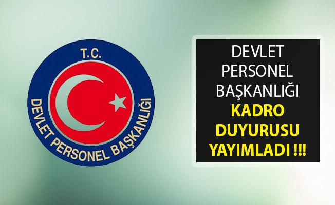 Devlet Personel Başkanlığından Kadro ve Atama Duyurusu Yayımlandı!