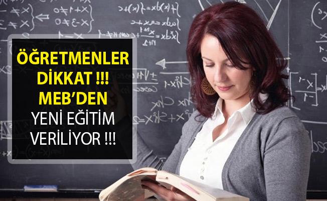 Milli Eğitim Bakanlığı (MEB) Açıkladı! Öğretmenlere Yeni Eğitim