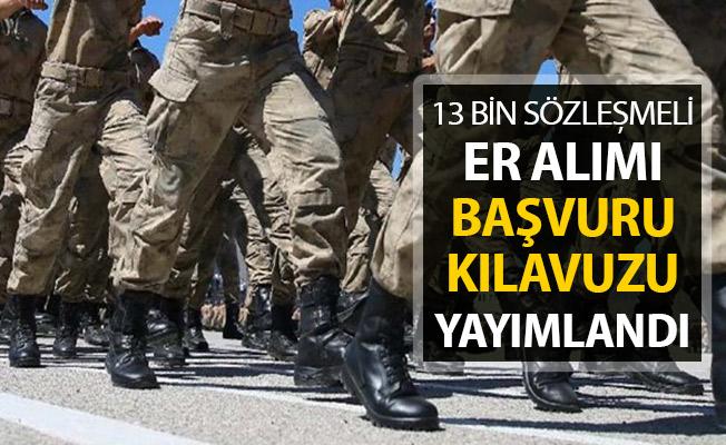 Milli Savunma Bakanlığı 13 Bin Sözleşmeli Er Alım İlanı Yayımlandı !