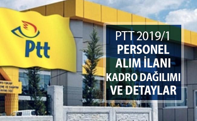 PTT 2019/1 Kamu Personeli Alımı ! İşte Kadro Dağılımı