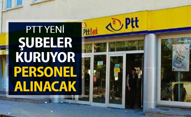 PTT Yeni Şubeler Kuruyor ! Personel Alımı Yapılacak