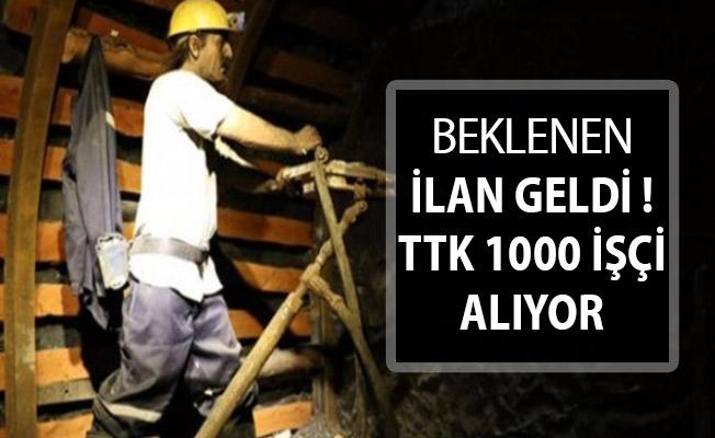 TTK'dan Beklenen İlan Geldi ! 1000 Sürekli İşçi Alımı Yapılıyor