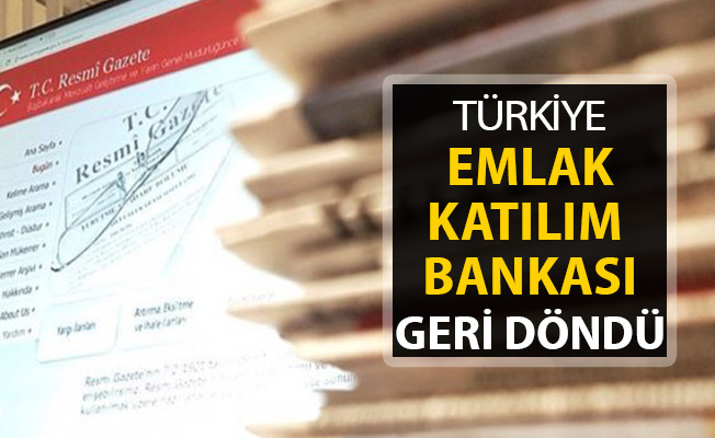 Türkiye Emlak Katılım Bankası Geri Dönüyor