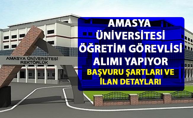 Amasya Üniversitesi öğretim üyesi personel alımı yapıyor! Akdemik personel alımı başvuru şartları