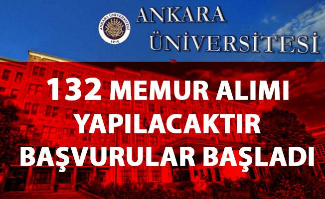 Ankara Üniversitesi memur alımı başvurusu başladı! 132 Memur personel alımı yapılacaktır!