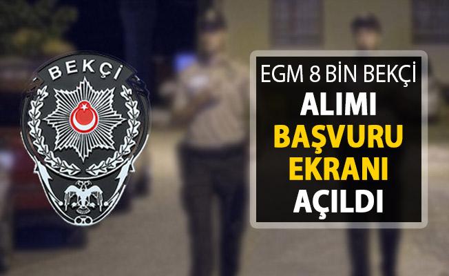 EGM 8 Bin Bekçi Alımı Başvuru Ekranı Açıldı !