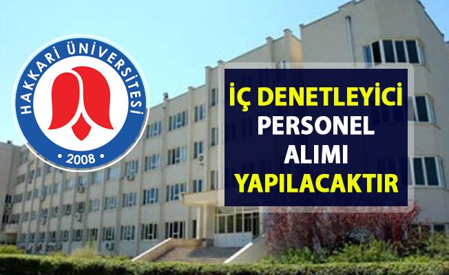 Hakkari Üniversitesi İç Denetçi personel alımı yapacaktır! Son başvuru 05 Nisan 2019