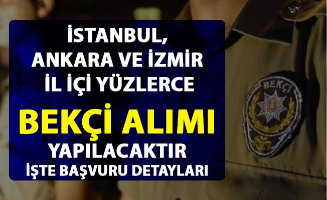 İstanbul, Ankara ve İzmir başta olmak üzere bekçi alımı iş ilanları yayımlandı! Bekçi alımı şartları nelerdir?