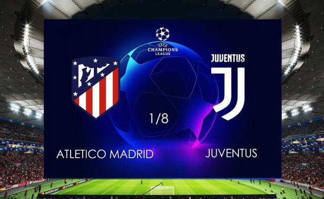 Juventus- Atletico Madrid Maçı Hangi Kanalda? Juventus- Atletico Madrid Şampiyonlar Ligi Maçı TIKLA İzle