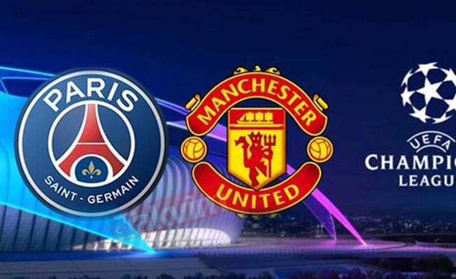 PSG - Manchester United Maçı Saat Kaçta? PSG - Manchester United Canlı İzle- PSG - Manchester United Şampiyonlar Ligi