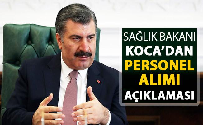 Sağlık Bakanı Fahrettin Koca'dan Önemli Personel Alımı Açıklaması