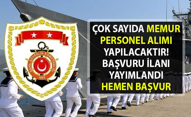 Sahil Güvenlik Komutanlığı Memur Personel Alımı Yapılacaktır!. 2019 Memur alımı başvuru ilanı yayımlandı!..