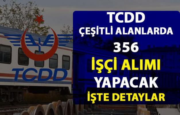 TCDD işçi alımı ilanı yayımladı! TCDD 356 işçi alımı yapacak! İşte başvuru şartları ve detayları