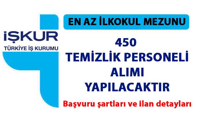 Temizlik personeli iş ilanları yayınlandı! İŞKUR 450 personel alımı yapacak