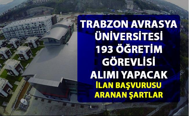 Trabzon Avrasya Üniversitesi öğretim görevlisi alımı yapacak! Akademik personel alım ilanı yayımlandı