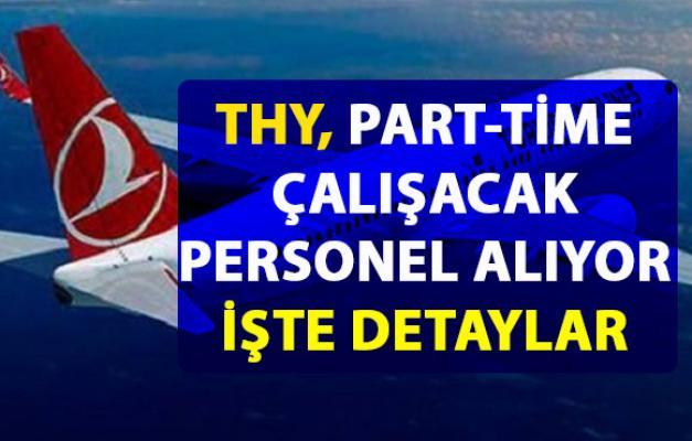 Türk Hava Yolları, Part-Time çalışacak eleman arıyor! THY Personel alım ilanı başvuru detayları