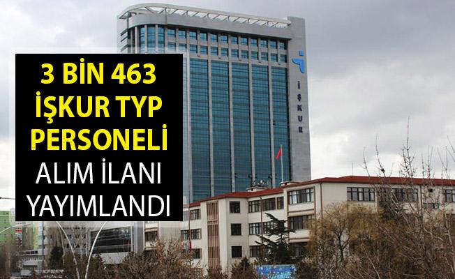 3 Bin 463 İŞKUR TYP Personeli Alım İlanı Yayımlandı! TYP Personeli Alımı Başvuru Şartları! TYP Başvuru Ekranı