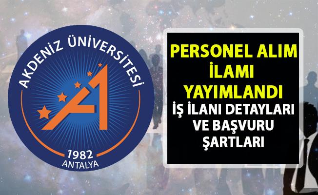 Akdeniz Üniversitesi akademik personel alımı ilanı! 12 öğretim görevlisi alımı yapılacaktır!.