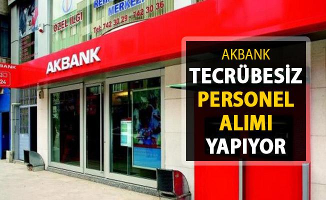 Akbank'tan Yeni İlan Yayımlandı ! Tecrübesiz Personel Alımı Yapılıyor