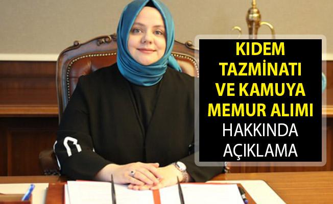 Bakanı Zehra Zümrüt Selçuk'tan Kıdem Tazminatı ve Kamuya Memur Alımı Hakkında Açıklama