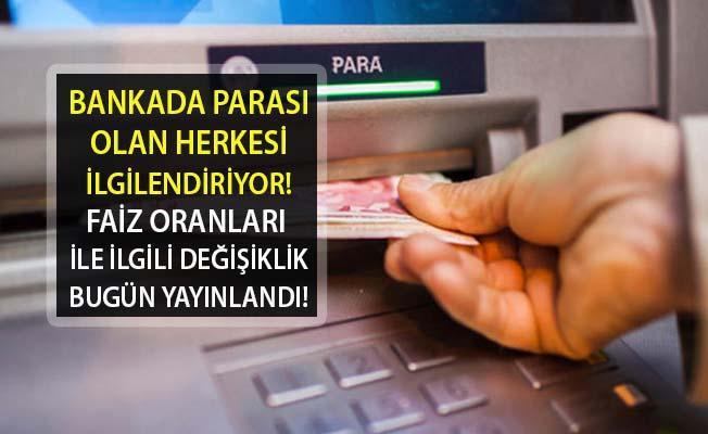 Bankada Parası Olan Herkesi İlgilendiriyor! 3 ve 6 ay Süre Kısıtlamalarıyla Değişken Faiz Oranı Uygulanabilecek...