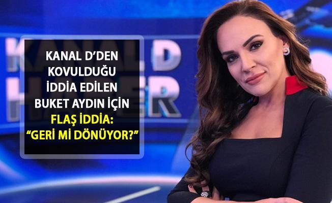 Buket Aydın'ın Kanal D'ye Yeniden Döneceğine Dair Flaş İddialar Ortaya Atıldı