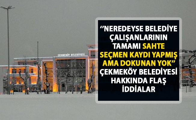 Çekmeköy belediyesinde sahte seçmen kaydı iddiaları!..