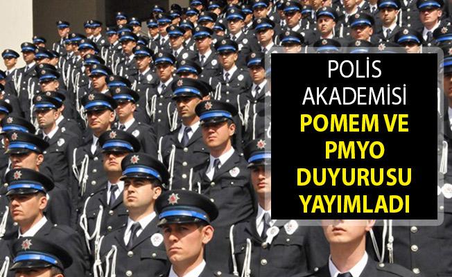 EGM Polis Akademisinden POMEM ve PMYO Duyurusu Yayımlandı!